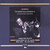 Brownie: The Complete EmArcy Recordings Of Clifford Brown von Various Artists