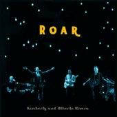 Roar by Kimberly and Alberto Rivera