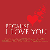 Because I Love You de Various Artists