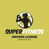 Drivers License (Workout Mix) fra Super Fitness