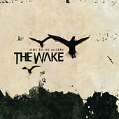 Ode To My Misery by The Wake