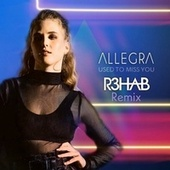 Used to Miss You (R3HAB Remix) by Allegra