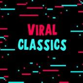 Viral Classics von Various Artists