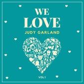 We Love Judy Garland, Vol. 1 de Judy Garland