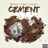 Cement by Jay Sauce
