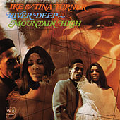 River Deep Mountain High von Ike and Tina Turner
