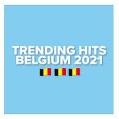 Trending Hits Belgium 2021 by Various Artists