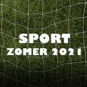 Sport Zomer 2021 van Various Artists