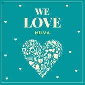 We Love Milva by Milva
