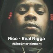 Real Nigga by Rico