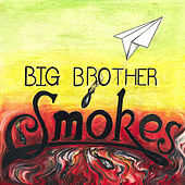 Ep One by Big Brother Smokes