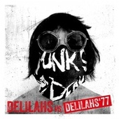 Delilahs vs. Delilahs'77 by The Delilahs