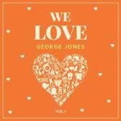 We Love George Jones, Vol. 1 by George Jones