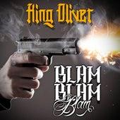 Blam Blam Blam by King Oliver