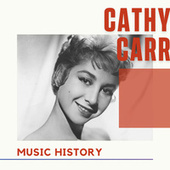 Cathy Carr - Music History by Cathy Carr