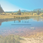 River Float by River Sounds