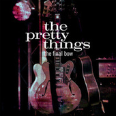 The Final Bow von The Pretty Things