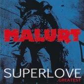 Superlove de Malurt