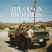 Charlotte (Cool Summer) by Olson Brothers