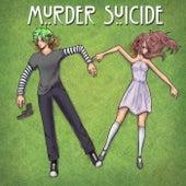 MURDER SUICIDE de Dead Sh#Z