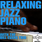 Relaxing Jazz Piano with the Bill Evans Trio de Bill Evans