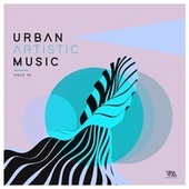 Urban Artistic Music Issue 36 by Various Artists