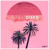Sunset Disko, Vol. 1 by Various Artists