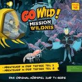 Folge 42: Abenteuer in der Tiefsee - Teil 1+2 (Das Original Hörspiel zur TV-Serie) von Go Wild! - Mission Wildnis