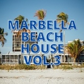 Marbella Beach House Vol.3 de Various Artists