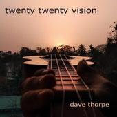Twenty Twenty de Dave Thorpe