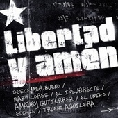 Libertad y Amén by Descemer Bueno, Baby Lores, El Insurrecto, Amaury Gutiérrez, El Uniko, Eddy K