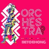 Orchestrap von Beto Ehong