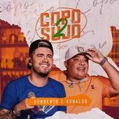 Copo Sujo 2, Ep. 04 de Humberto & Ronaldo