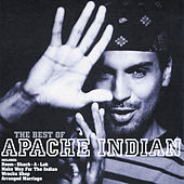 The Best Of by Apache Indian