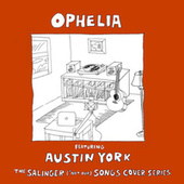 Ophelia van The Salinger *Not Our Songs Cover Series