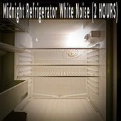 Midnight Refrigerator White Noise (2 HOURS) by Color Noise Therapy
