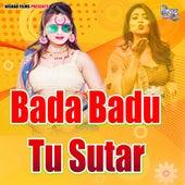 Bada Badu Tu Sutar by Kamal