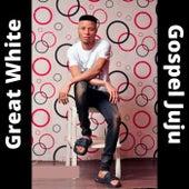 Gospel Juju by Great White