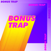 Bonus Trap de Various Artists