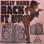Back It Up by Delly Ranx