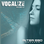 Alter Ego Records: Vocalize 07 by Various Artists