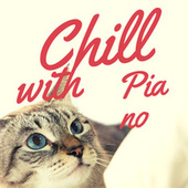 Chill with Piano by Cat Music