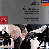 Tchakovsky: Swan Lake Suite; The Nutcracker Suite; Romeo and Juliet de Chicago Symphony Orchestra