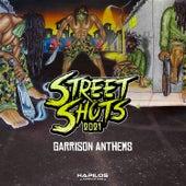 Street Shots 2021: Garrison Anthems de Various Artists