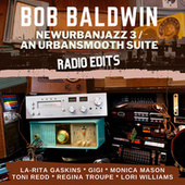 Newurbanjazz 3 / An Urbansmooth Suite (Radio Edits) fra Bob Baldwin