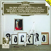 Ravel: Boléro, Rapsodie espagnole / Mussorgsky: Pictures at an Exhibition de Berliner Philharmoniker