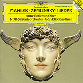 Mahler: Songs of a Wayfarer; 5 Rückert-Lieder / Zemlinsky: Six Songs to Poems by Maurice Maeterlinck by Anne-sofie Von Otter