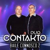 Baile Connosco 2 von Duo Contakto