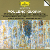 Poulenc: Gloria For Soprano, Mixed Chorus And Orchestra; Concerto For Organ, Strings And Timpani In G Minor; Concert Champetre For Harpsichord And Orchestra by Kathleen Battle