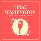 Make Believe Dreams fra Dinah Washington